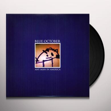 Blue October ANY MAN IN AMERICA Vinyl Record