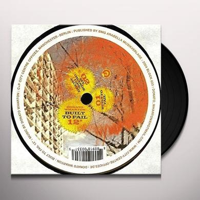Donato Wharton BUILT TO FAIL (EP) Vinyl Record