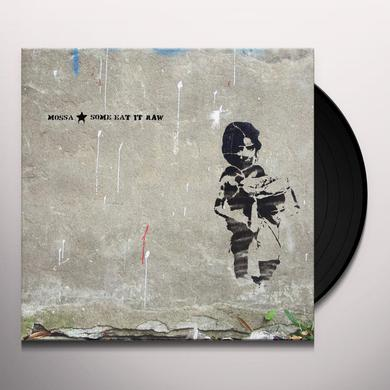 Mossa SOME EAT IT RAW Vinyl Record