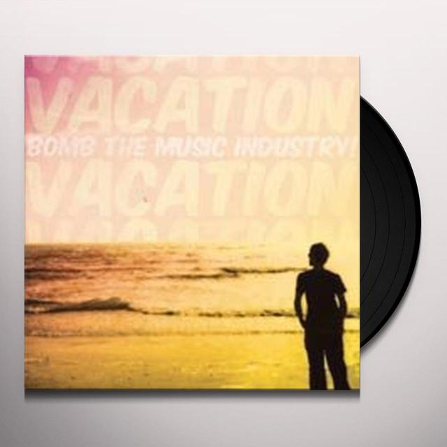 Bomb The Music Industry VACATION Vinyl Record