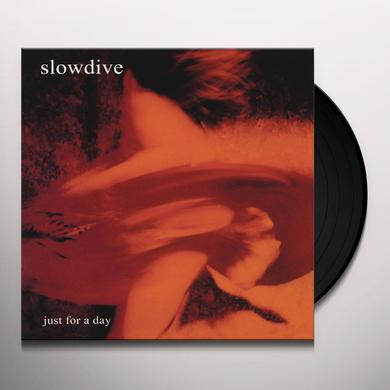 Slowdive JUST FOR A DAY Vinyl Record