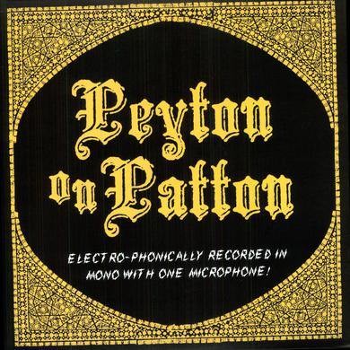The Reverend Peyton's Big Damn Band PEYTON ON PATTON Vinyl Record