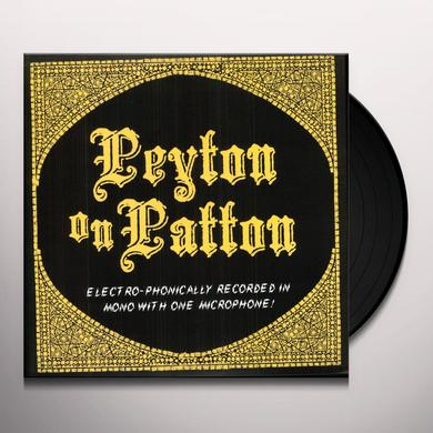 The Reverend Peyton's Big Damn Band PEYTON ON PATTON Vinyl Record