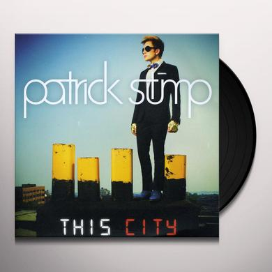 Patrick Stump THIS CITY / SATURDAY NIGHT AGAIN Vinyl Record