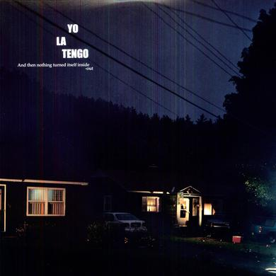 Yo La Tengo & THEN NOTHING TURNED ITSELF INSIDE-OUT Vinyl Record