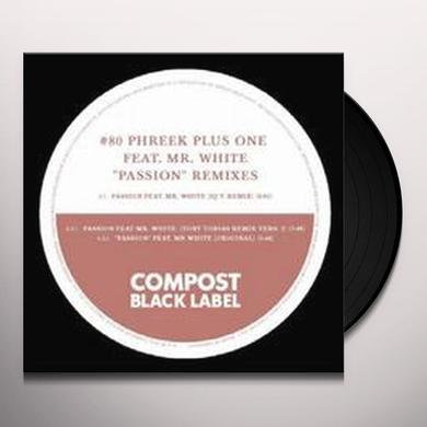 Phreek Plus One PASSION (EP) Vinyl Record - Remixes