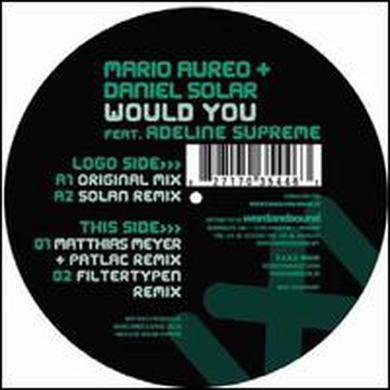 Mario Aureo / Daniel Solar WOULD YOU Vinyl Record