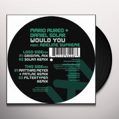 Mario Aureo / Daniel Solar WOULD YOU Vinyl Record