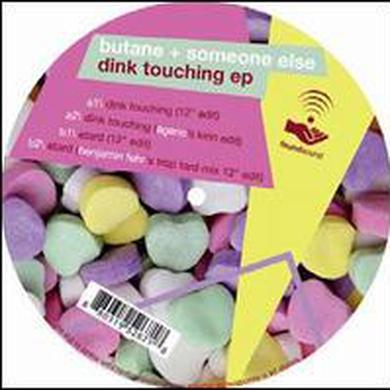 Butane & Someone Else DINK TOUCHING Vinyl Record