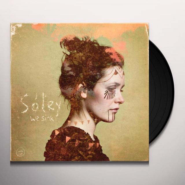 Soley WE SINK Vinyl Record