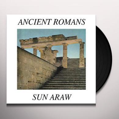 Sun Araw ANCIENT ROMANS Vinyl Record