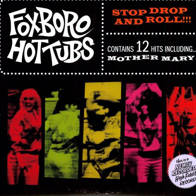 Foxboro Hottubs STOP DROP & ROLL Vinyl Record - 180 Gram Pressing