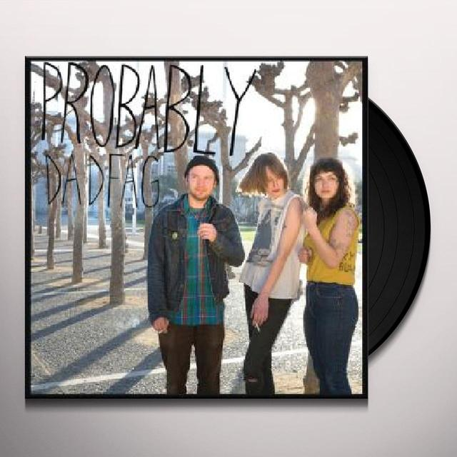 Dadfag PROBABLY Vinyl Record