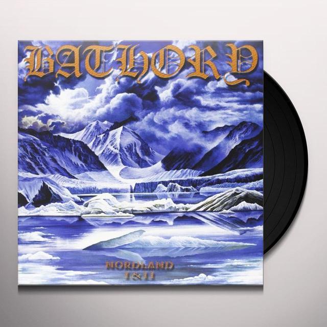 Bathory NORDLAND I & II Vinyl Record - 180 Gram Pressing