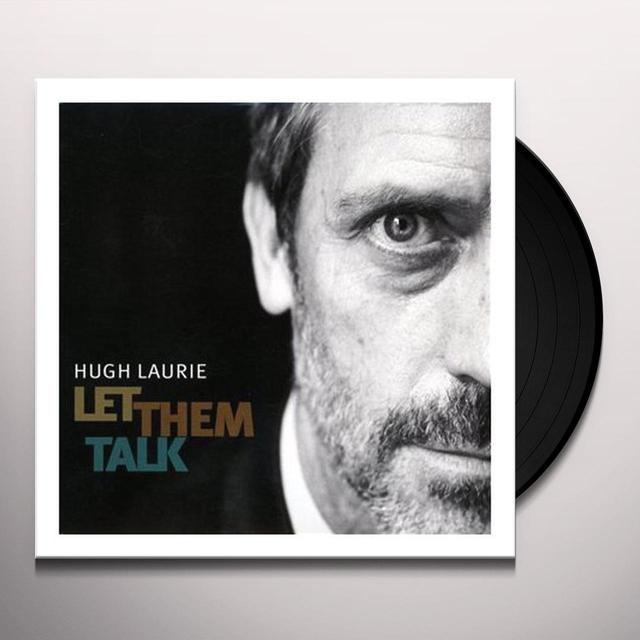 Hugh Laurie LET THEM TALK Vinyl Record