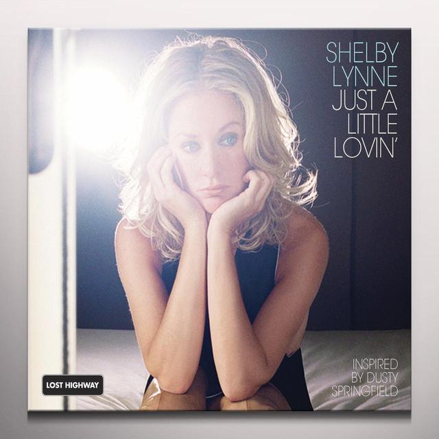 Shelby Lynne JUST A LITTLE LOVIN Vinyl Record - Clear Vinyl, Limited Edition, Anniversary Edition