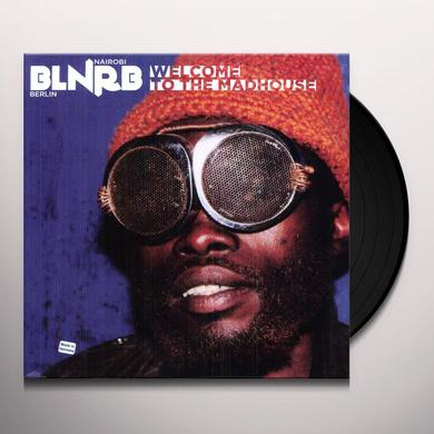 BLNRB: WELCOME TO THE MADHOUSE / VAR Vinyl Record
