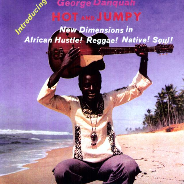 George Danquah HOT & JUMPY Vinyl Record - MP3 Download Included