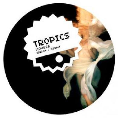 Tropics MOUVES Vinyl Record