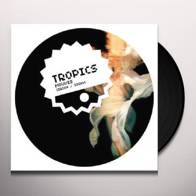 Tropics MOUVES (EP) Vinyl Record