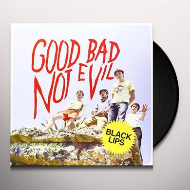 Black Lips GOOD BAD NOT EVIL Vinyl Record