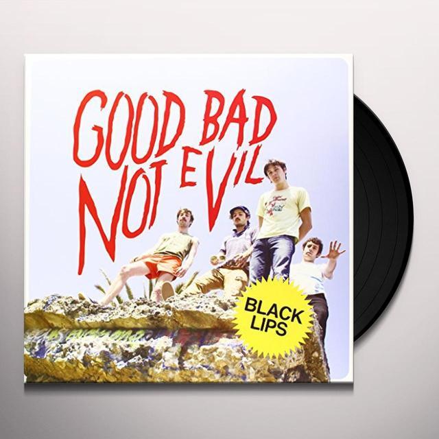 Black Lips GOOD BAD NOT EVIL Vinyl Record