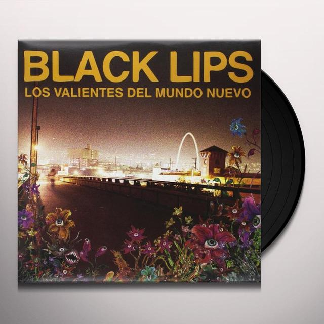 Black Lips VALIENTES DEL MUNDO NEUVA Vinyl Record