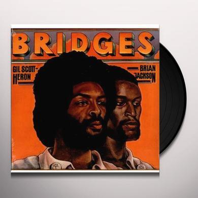 Gil Scott-Heron & Brian Jackson BRIDGES Vinyl Record