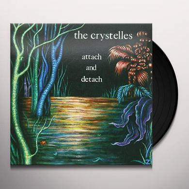 Crystelles ATTACH & DETACH Vinyl Record