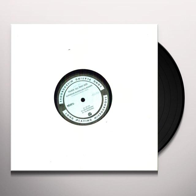 Superstar Quamallah TALKIN ALL THAT JAZZ Vinyl Record - 10 Inch Single, Limited Edition