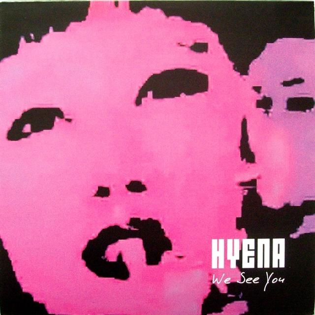 Hyena WE SEE YOU Vinyl Record