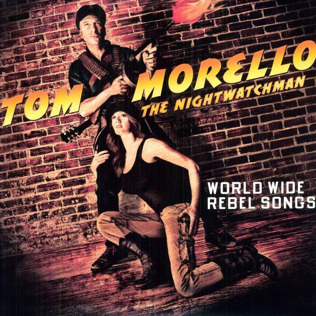Tom Morello: the Nightwatchman WORLD WIDE REBEL SONGS Vinyl Record