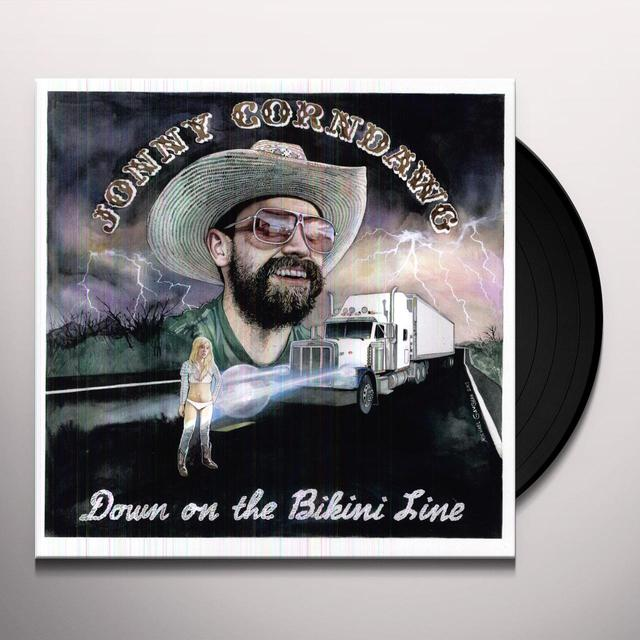 Jonny Corndawg DOWN ON THE BIKINI LINE Vinyl Record