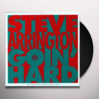 Steve Arrington I BE GOIN' HARD Vinyl Record
