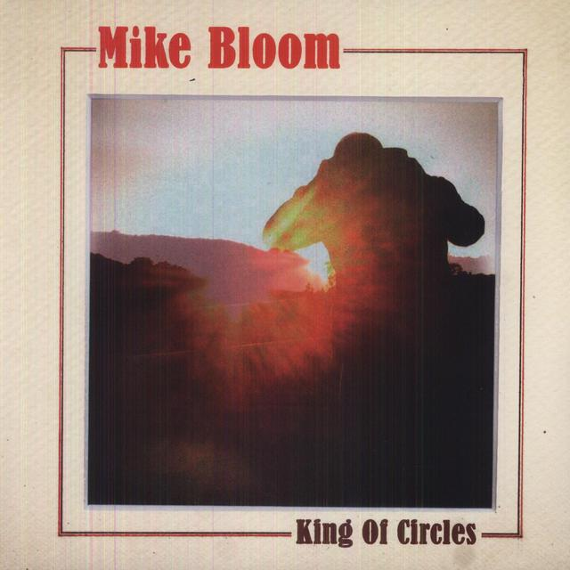 Mike Bloom KING OF CIRCLES Vinyl Record