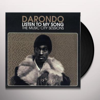 Darondo LISTEN TO MY SONG: THE MUSIC CITY SESSIONS Vinyl Record