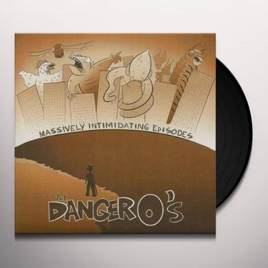 The Danger O's MASSIVELY Vinyl Record - Limited Edition