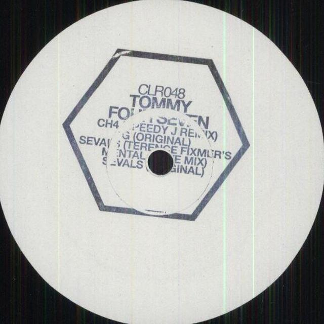 Tommy Four Seven CH4 / SEVALS (EP) Vinyl Record
