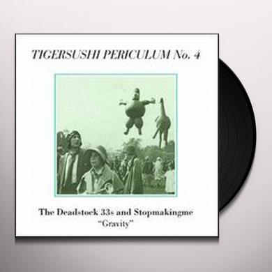 Deadstock 33S / Stopmakingme GRAVITY Vinyl Record