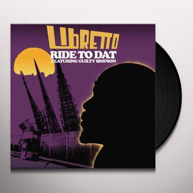 Libretto RIDE TO DAT Vinyl Record