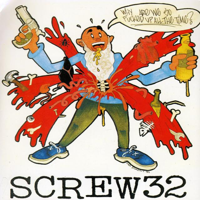 Screw 32 WHY ARE WE SO FUCKED UP Vinyl Record