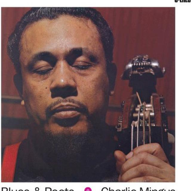 Charles Mingus BLUES & ROOTS Vinyl Record - 180 Gram Pressing
