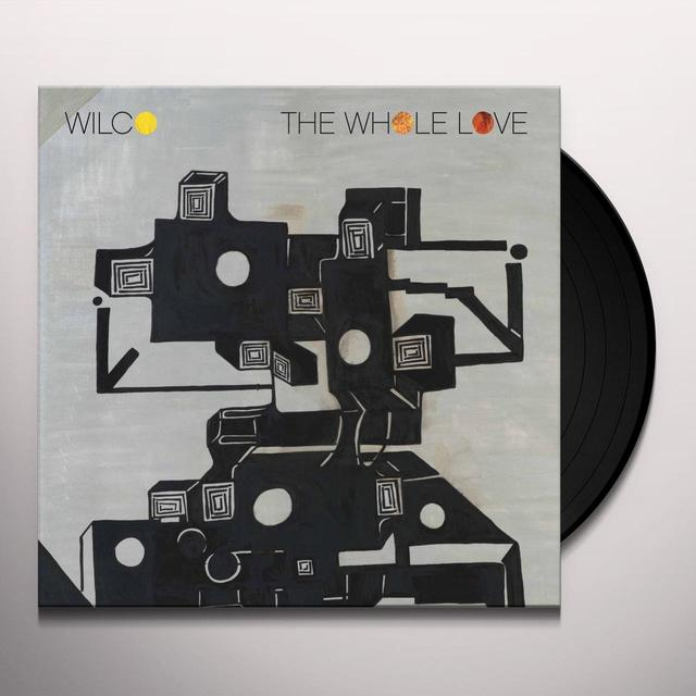Wilco WHOLE LOVE Vinyl Record - 180 Gram Pressing