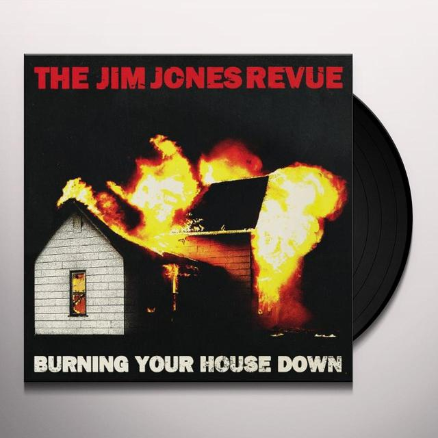 The Jim Jones Revue BURNING YOUR HOUSE DOWN Vinyl Record