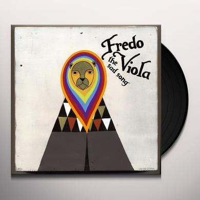Fredo Viola SAD SONG Vinyl Record