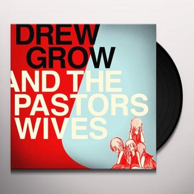 Drew Grow & Pastors Wives DREW GROW & THE PASTORS WIVES Vinyl Record