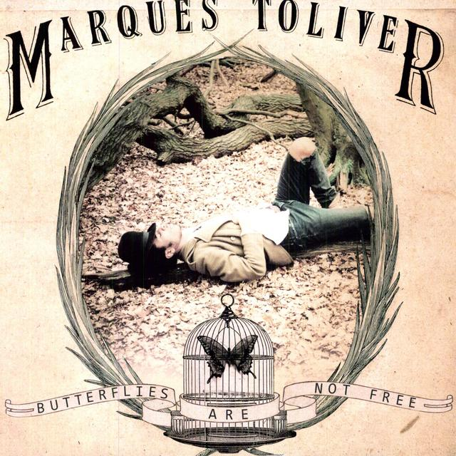 Marques Toliver BUTTERFLIES ARE NOT FREE Vinyl Record