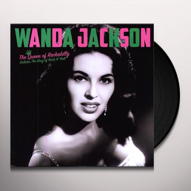 Wanda Jackson QUEEN OF ROCKABILLY: SALUTE KING OF ROCK N ROLL Vinyl Record