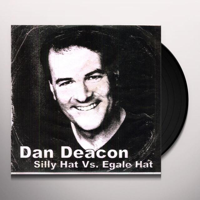 Dan Deacon SILLY HAT VS EGALE HAT Vinyl Record