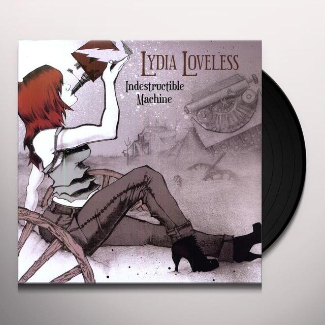 Lydia Loveless INDESTRUCTIBLE MACHINE Vinyl Record